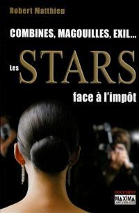 Les stars face à l'impôt : combines, magouilles, exil...