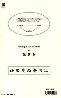 Lexique de termes économiques : français et anglais-chinois, chinois-français et anglais