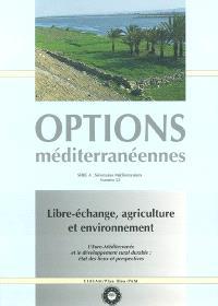 Libre-échange, agriculture et environnement : l'Euro-Méditerranée et le développement rural durable, état des lieux et perspectives : actes du forum des 30 et 31 mai 2002, Montpellier (France)