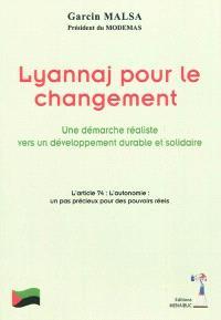 Lyannaj pour le changement : une démarche réaliste vers un développement durable et solidaire