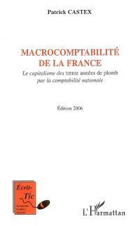 Macrocomptabilité de la France : le capitalisme des trente années de plomb par la comptabilité nationale