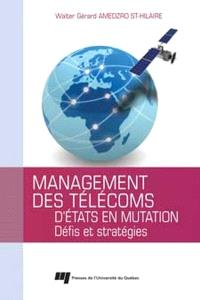 Management des télécoms d'États en mutation  : défis et stratégies