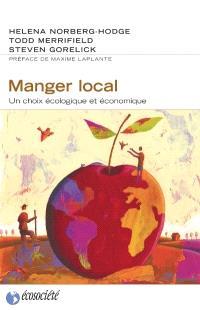 Manger local  : un choix écologique et économique