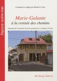Marie-Galante à la croisée des chemins : panorama de l'économie d'une île, perspectives et scénarios d'avenir