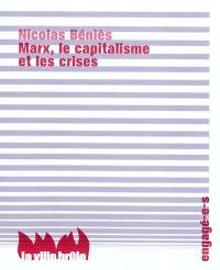 Marx, le capitalisme et les crises