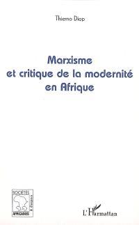 Marxisme et critique de la modernité en Afrique