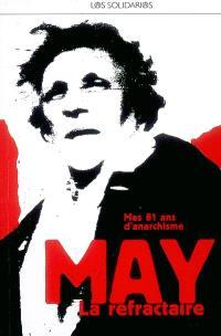 May, la réfractaire : mes 81 ans d'anarchie