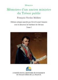 Mémoires d'un ancien ministre du Trésor public. Volume 1