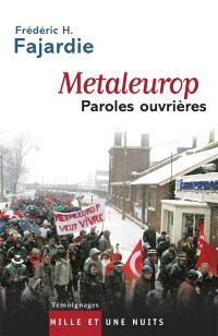 Metaleurop, paroles ouvrières