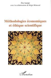 Méthodologies économiques et éthique scientifique