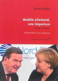 Modèle allemand, une imposture : l'Europe en danger