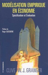 Modélisation empirique en économie : spécification et évaluation
