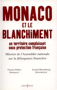 Monaco et le blanchiment : un territoire complaisant sous protection française
