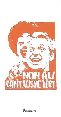 Non au capitalisme vert