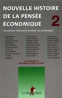 Nouvelle histoire de la pensée économique. Volume 2, Des premiers mouvements socialistes aux néo-classiques