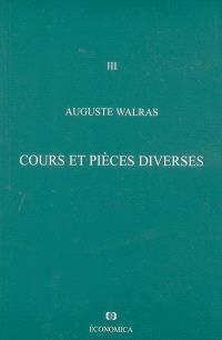Oeuvres économiques complètes. Volume 3, Cours et pièces diverses
