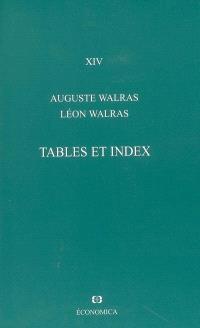 Oeuvres économiques complètes. Volume 14, Tables et index