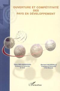 Ouverture et compétitivité des pays en développement : actes de colloque international, Tunis, mai 2002