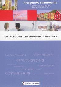 Pays nordiques : une mondialisation réussie ?