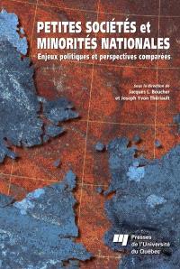 Petites sociétés et minorités nationales  : enjeux politiques et perspectives comparées