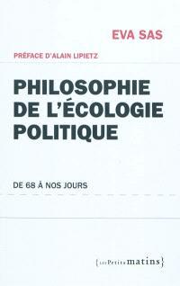 Philosophie de l'écologie politique : de 68 à nos jours