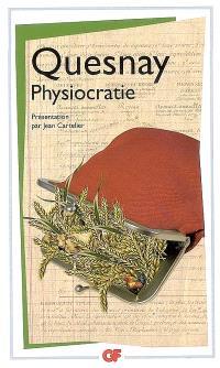 Physiocratie : Droit naturel, Tableau économique et autres textes