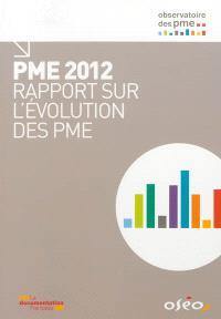 PME 2012 : rapport sur l'évolution des PME
