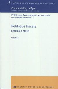 Politique fiscale. Volume 1