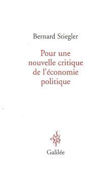 Pour une nouvelle critique de l'économie politique
