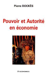 Pouvoir et autorité en économie