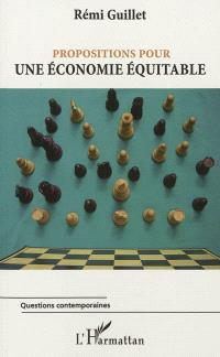 Propositions pour une économie équitable