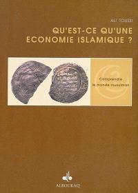 Qu'est-ce qu'une économie islamique ?