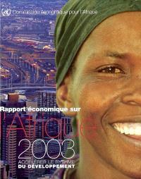 Rapport économique sur l'Afrique 2003 : accélérer le rythme du développement
