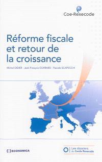 Réforme fiscale et retour de la croissance