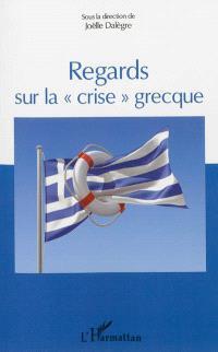 Regards sur la crise grecque