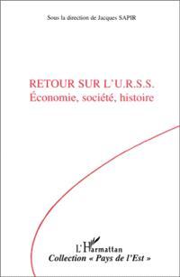 Retour sur l'URSS : économie, société, histoire