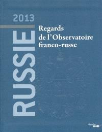 Russie 2013 : regards de l'Observatoire franco-russe