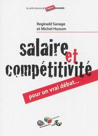 Salaire et compétitivité : pour un vrai débat
