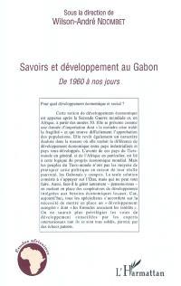 Savoirs et développement au Gabon : de 1960 à nos jours