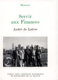 Servir aux finances