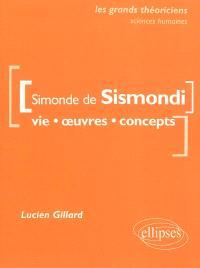 Simonde de Sismondi : vie, oeuvres, concepts