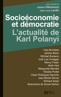 Socioéconomie et démocratie : l'actualité de Karl Polanyi