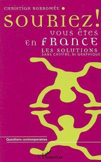 Souriez ! Vous êtes en France : les solutions sans chiffre, ni graphique