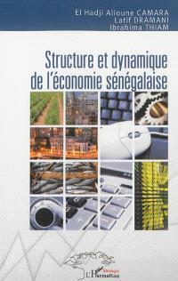 Structure et dynamique de l'économie sénégalaise