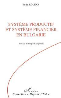 Système productif et système financier en Bulgarie : 1990-2003