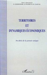 Territoires et dynamiques économiques : au-delà de la pensée unique