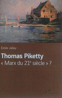 Thomas Piketty, Marx du 21e siècle ?