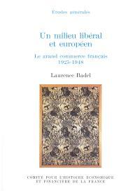 Un milieu libéral et européen : les grands commerces français, 1925-1948