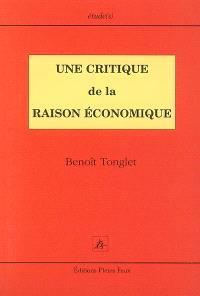 Une critique de la raison économique