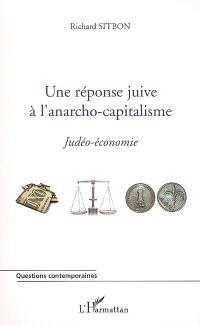 Une réponse juive à l'anarcho-capitalisme : judéo-économie